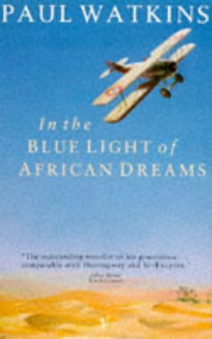 9780099658900: In the Blue Light of African Dreams