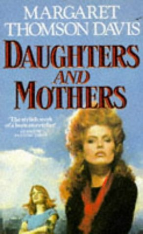 9780099660002: Daughters and Mothers