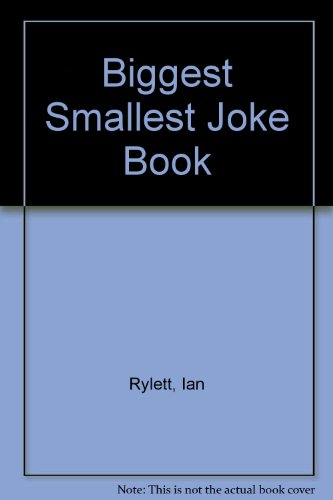 9780099660101: Biggest Smallest Joke Book