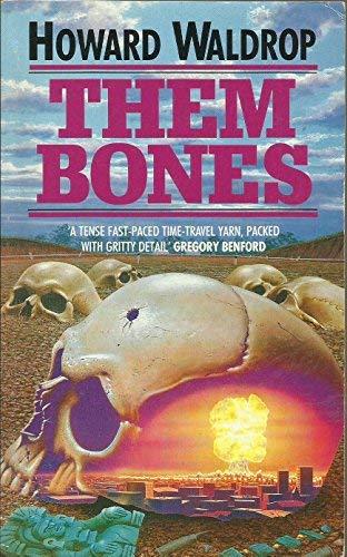 9780099662105: Them Bones