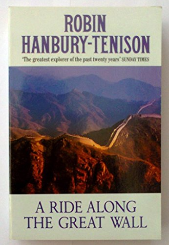 9780099662907: A Ride Along the Great Wall (Century travellers)