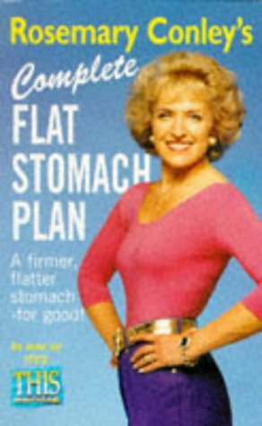 9780099663317: Rosemary Conley's Complete Flat Stomach Plan: A Firmer, Flatter Stomach - For Good!