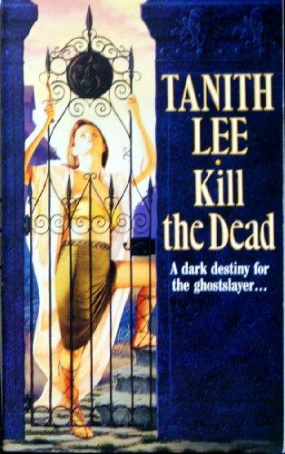 9780099663607: Kill the Dead