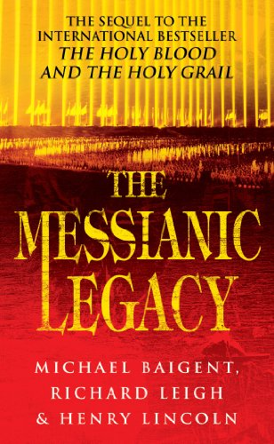 9780099664215: The Messianic Legacy