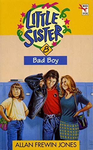 9780099666417: Bad Boy (Little Sister)