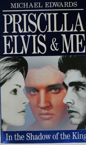 9780099666509: Priscilla, Elvis and Me