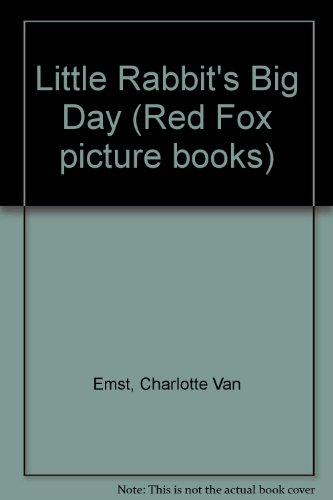 9780099668800: Little Rabbit's Big Day (Red Fox Picture Books)