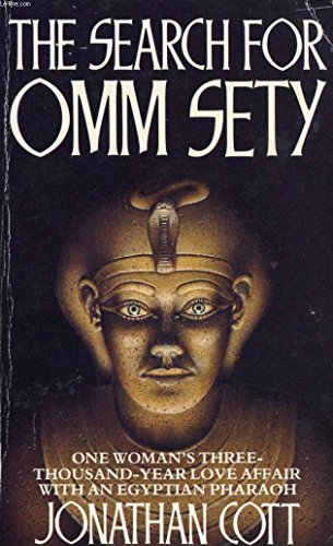 9780099671404: The Search For Omm Sety - The Story Of Eternal Love