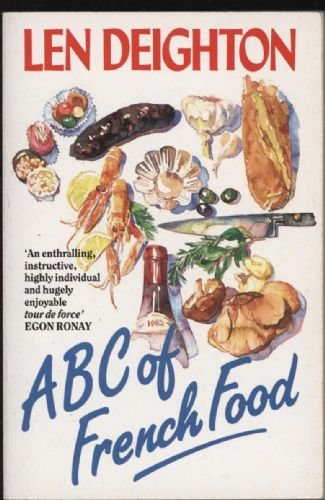 9780099671503: ABC of French Food