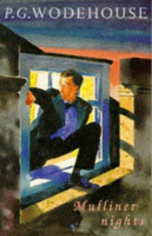 Mulliner Nights: P.G. Wodehouse