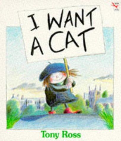 9780099672609: I Want a Cat
