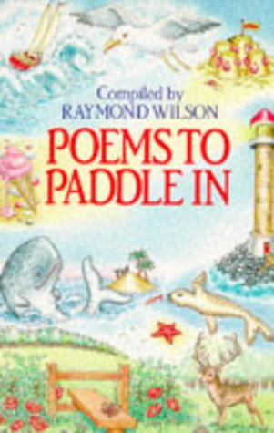 9780099672708: Poems to Paddle In
