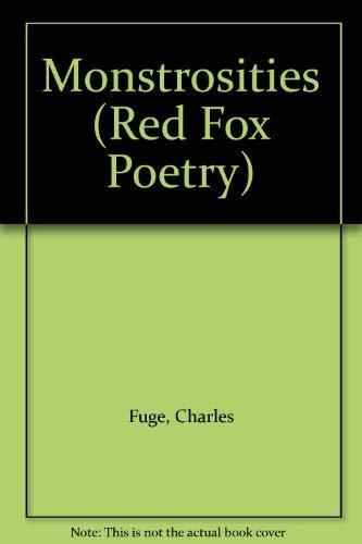 9780099673309: Monstrosities (Red Fox poetry)