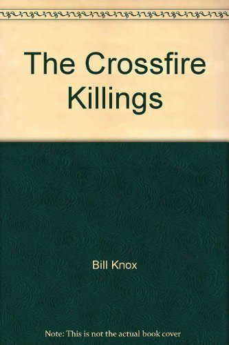 9780099674504: The Crossfire Killings