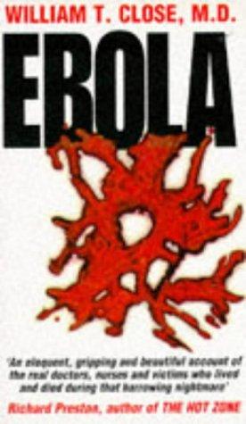 Ebola: William T. Close
