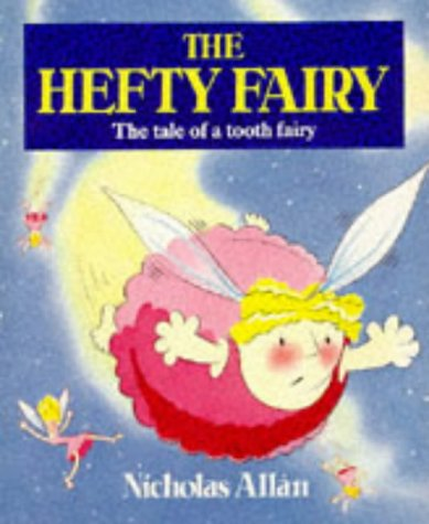 9780099675501: The Hefty Fairy (Red Fox picture books)