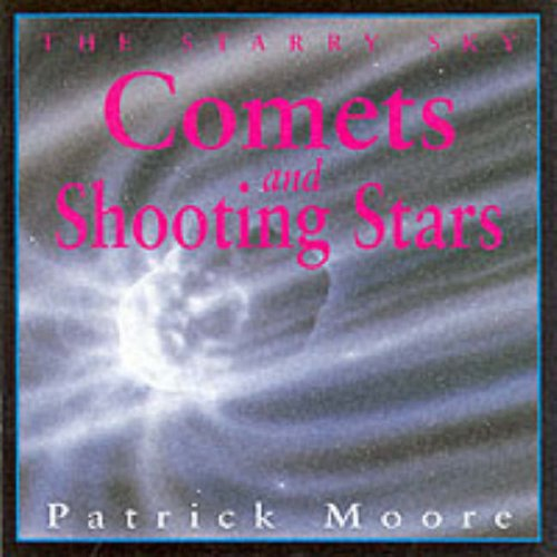 9780099679011: Comets and Shooting Stars (Starry Sky)