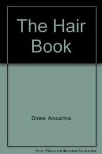9780099680000: The Hair Book