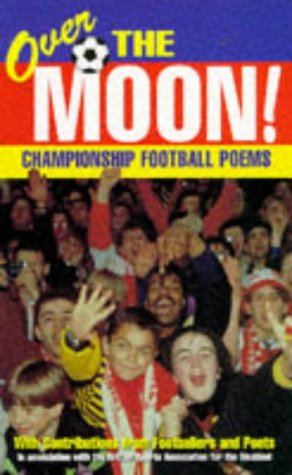 9780099680512: Over the Moon (Red Fox poetry books)