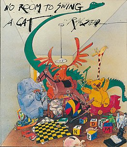 No Room to Swing a Cat (0099680602) by Ralph Steadman