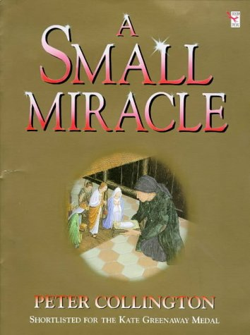 9780099680710: A Small Miracle
