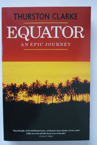 9780099681304: Equator: A Journey Round the World (Century travellers)