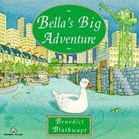 9780099681816: Bella's Big Adventure