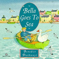 9780099681915: Bella Goes to Sea