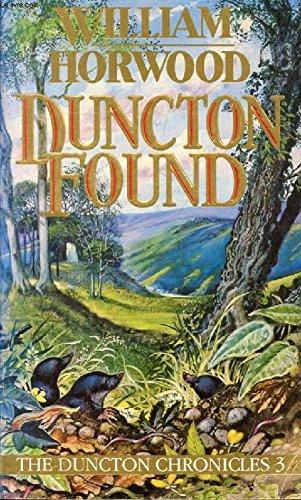 9780099683001: Duncton Found (Duncton Chronicles)