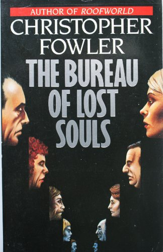 9780099683407: The Bureau of Lost Souls