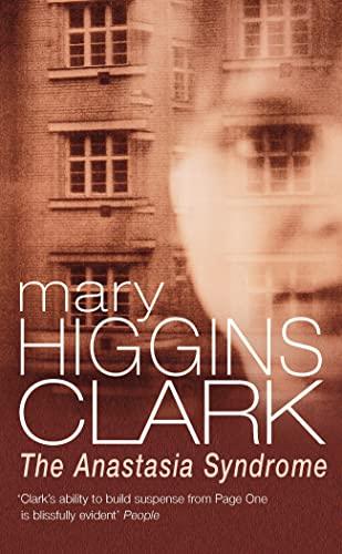 The Anastasia Syndrome And Other Stories: Clark, Mary Higgins