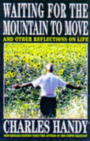 9780099685210: Waiting for the Mountain to Move: And Other Reflections on Life