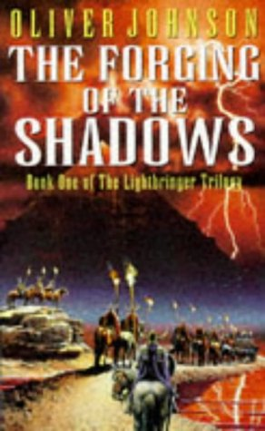 9780099685418: The Forging Of The Shadows (Lightbringer Trilogy)