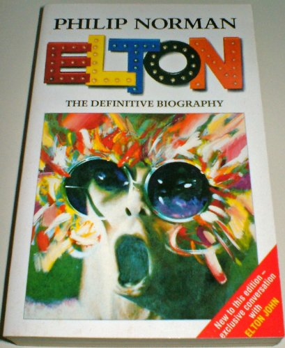 9780099685500: Elton: The Definitve Biography