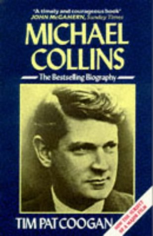 9780099685807: Michael Collins: A Biography