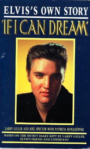 9780099686309: If I Can Dream: Elvis's Own Story