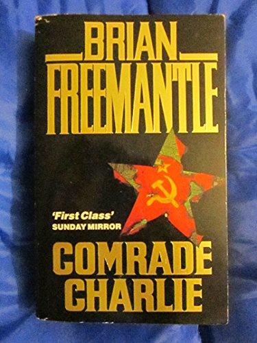 9780099686705: Comrade Charlie