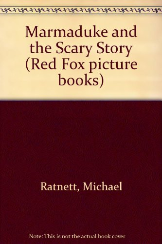 9780099688808: Marmaduke and the Scary Story (Red Fox picture books)