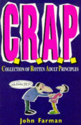 9780099689515: C.R.A.P.: Collection of Rotten Adult Prinicipals (Red Fox humour)
