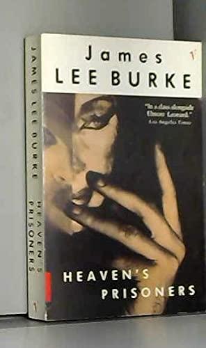 Heaven's Prisoners (009968960X) by Burke, James Lee