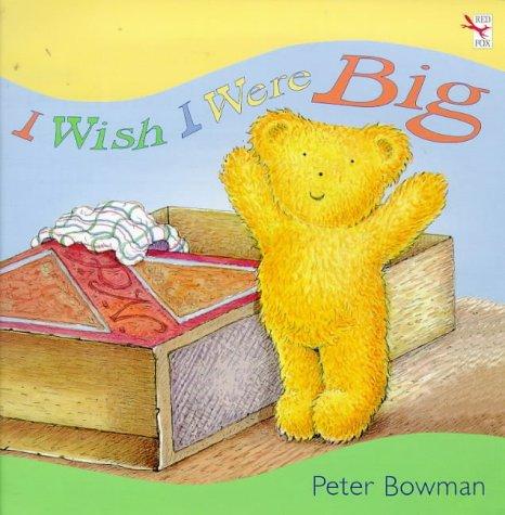 9780099692713: I Wish I were Big (Red Fox picture book)