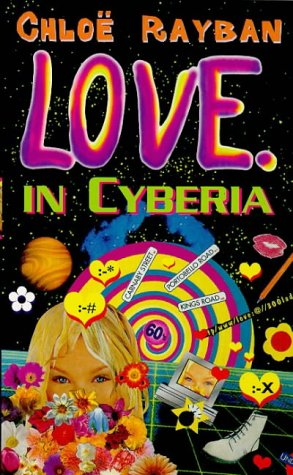 9780099692812: Love in Cyberia (Red Fox Young Adult Books)