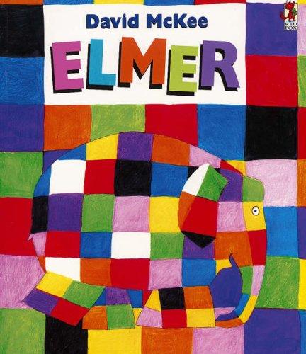 9780099697206: Elmer: The Story of a Patchwork Elephant