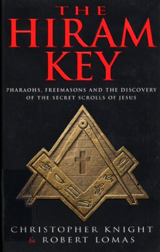 9780099699415: Hiram Key, The: Pharaohs, Freemasons and the Discovery of the Secret Scrolls of Christ