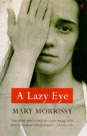 9780099701415: A Lazy Eye
