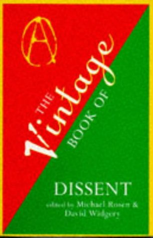 9780099702610: The Vintage Book of Dissent