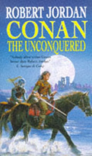 9780099704119: Conan the Unconquered