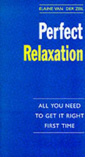 9780099705314: Perfect Relaxation (The Perfect Series)