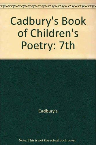 9780099706007: Cadbury's Book of Children's Poetry: 7th