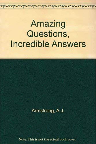 9780099706106: Amazing Questions, Incredible Answers